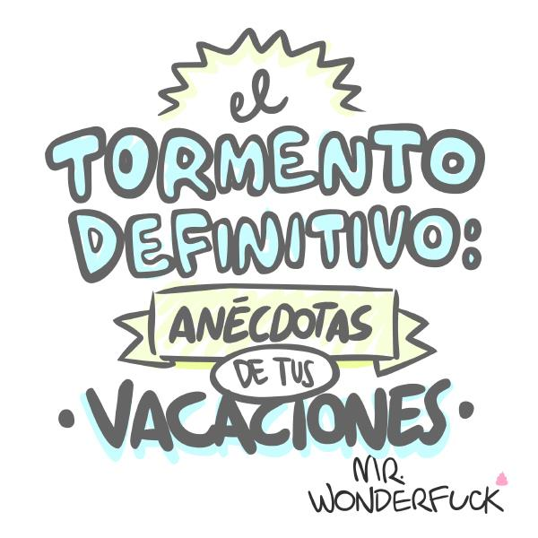Mr. Wonderfuck vacaciones